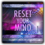 cold-case-unifite-reset-your-mind